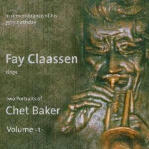 Two Portraits Of Chet Baker Vol. 1 - Fay Claassen