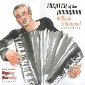 Theatre Of The Accordian - Schimmel