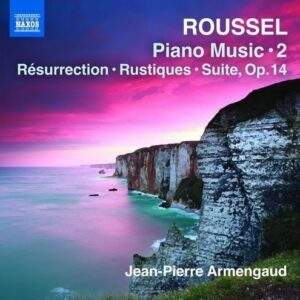 Albert Roussel: Piano Music, Vol.2 - Armengaud