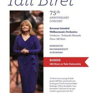 75th Anniversary Concert - Idil Biret