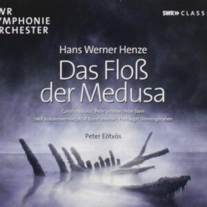 Hans Werner Henze: The Raft Of The Medusa - Camilla Nylund