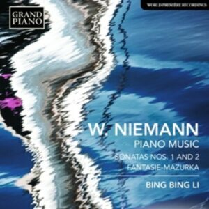 Walter Niemann: Sonatas No. 1 And 2 ; Fantasie-Mazu - Bing Bing