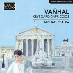Johann Baptist Vanhal: Keyboard Capriccios - Tsalka
