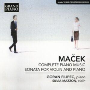 Ivo Ma?Ek: Complete Piano Music; Sonata For Vi - Filipec