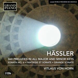 Johann Wilhelm Hassler: 360 Preludes In All Major And Minor Keys - Vitlaus Von Horn