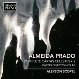 Almeida Prado: Complete Cartas Celestes Vol.2 - Aleyson Scopel