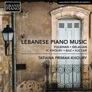 Lebanese Piano Music - Tatiana Primak-Khoury
