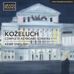 Leopold Kozeluch: Complete Keyboard Sonatas Vol.11 - Kemp English