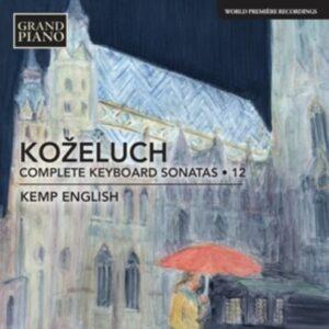 Kozeluch: Complete Keyboard Sonatas 12 - Kemp English