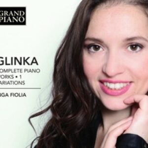 Mikhail Ivanovich Glinka: Complete Piano Works . 1 Variations - Inga Fiolia