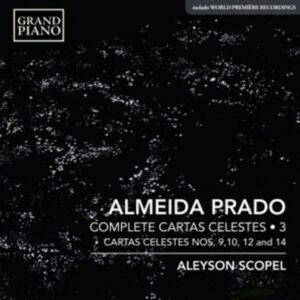 Almeida Prado: Complete Cartas Celestes Vol.3 - Aleyson Scopel