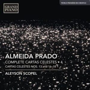 Almeida Prado: Complete Cartas Celestes Vol.4 - Aleyson Scopel