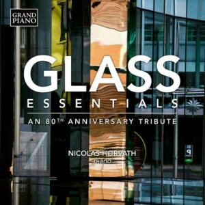 Philip Glass: Glass Essentials - Nicolas Horvath