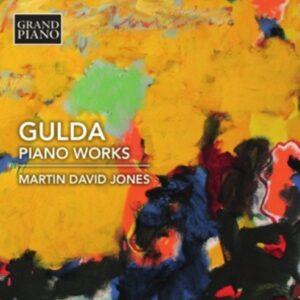 Gulda: Piano Works - Martin David Jones