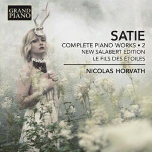 Erik Satie: Complete Piano Works Vol.2 (Urtext Edition) - Nicolas Horvath