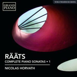 Jaan Rääts: Complete Piano Sonatas Vol. 1 - Nicolas Horvath