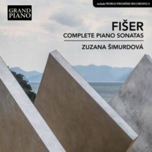 Lubos Fiser: Complete Piano Sonatas - Zuzana Simurdova