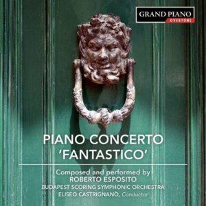 Roberto Esposito: Piano Concerto No. 1 - Roberto Esposito