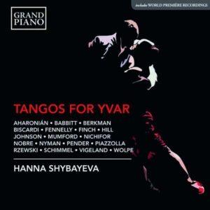 Tangos For Yvar - Hanna Shybayeva