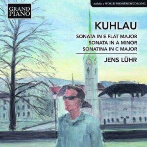 Friedrich Kuhlau: Piano Sonatas - Jens Luhr