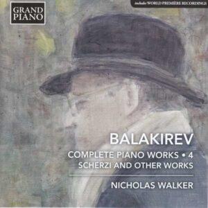 Balakirev: Complete Piano Works Vol.4 - Nicholas Walker