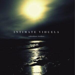 Intimate Vihuela - Griffiths, John