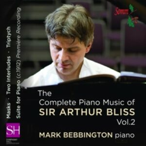 Bliss: The Complete Piano Music Of Sir Arthur Bliss