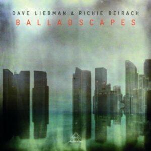 Balladscapes - Liebman