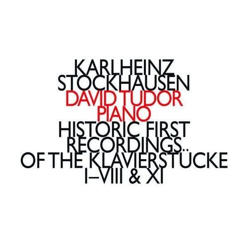 Stockhausen: Historic First Recordings of the Klavierstücke I-VIII & XI - David Tudor