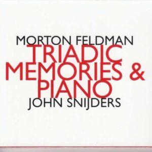 Morton Feldman: Triadic Memories & Piano - John Snijders