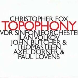 Christopher Fox: Topophony - Ilan Volkov