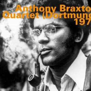Quartet (Dortmund) - Anthony Braxton