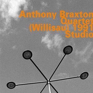 (Willisau) 1991 Studio - Anthony Braxton Quartet