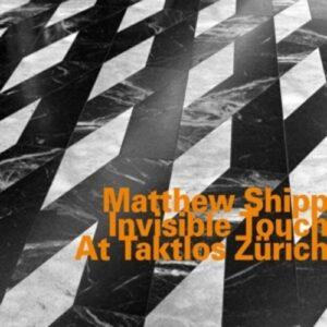Invisible Touch At Taktlos Zurich - Matthew Shipp