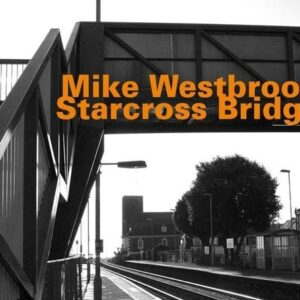 Starcross Bridge - Mike Westbrook