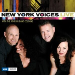 Live With The Wdr Big.. - New York Voices