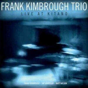 Live At Kitano - Frank Kimbrough