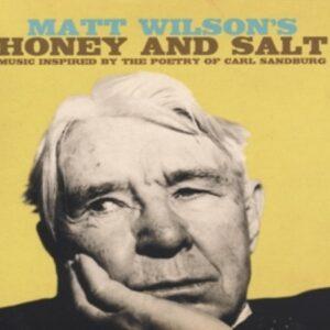 Honey And Salt - Matt Wilson