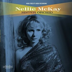 Sister Orchid - Nellie McKay