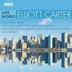 Elliott Carter: Late Works - Pierre-Laurent Aimard