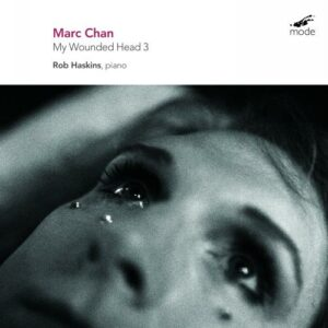 Marc Chan : My Wounded Head 3. Haskins.