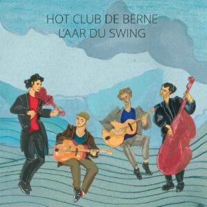 Hot Club De Berne - L'Aar du Swing