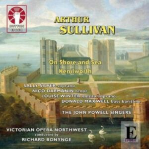Arthur Sullivan: On Shore And Sea / Kenilworth - Bonynge