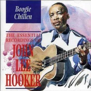 Boogie Chillen - John Lee Hooker