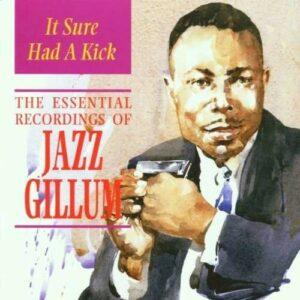 It Sure Had A Kick - Jazz Gillum