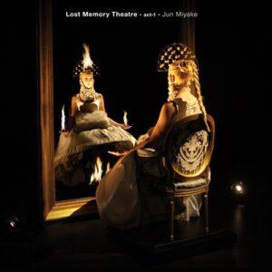 Lost Memory Theatre: Act 3 - Jun Miyake With Lisa Papineau
