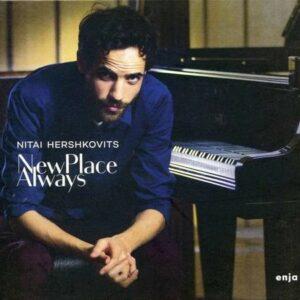 New Place Always - Nitai Hershkovits