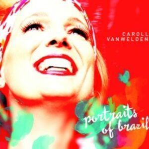 """Portraits Of Brazil"" - Caroll Vanwelden"