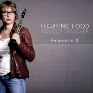 Rebecca Trescher: Floating Food - Rebecca Trescher Ensemble 11