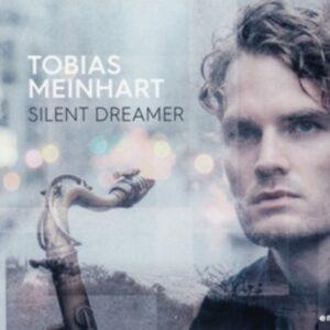 Silent Dreamer - Tobias Meinhart